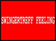 Inserat Swingertreff Feeling